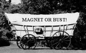Magnet or bust